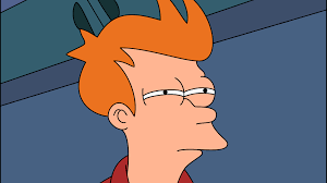 Unsure Meme - futurama fry not sure if know your meme