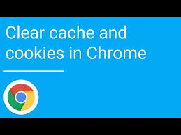 how do i clear cookies on my android phone clear cache and cookies in chrome