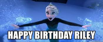 Frozen Birthday Meme - happy birthday riley frozen elsa let it go meme generator