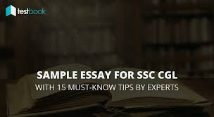 sample essay writing for placement test sample essay for ssc cgl with 15 expert tips you simply must know sample essay for ssc cgl with 15 expert tips you simply must know
