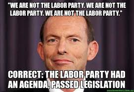 Agenda Meme - we are not the labor party we are not the labor party we are not