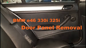 bmw door panel bmw e46 330i 323i 325i sedan door panel removal