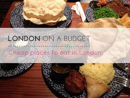 london on a budget cheap places to eat in london trekever