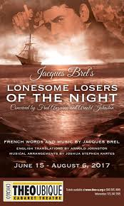 www theo jacques brel s lonesome losers theo ubique cabaret theatre