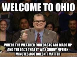 Ohio Meme - to the weather in ohio