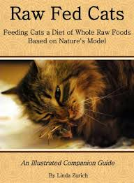 raw fed cats an illustrated companion guide kindle edition by