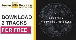 download mp3 coldplay of stars a sky full of stars remixes coldplay mp3 buy full tracklist