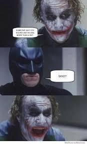 Batman Joker Meme - what are the best batman joker memes quora
