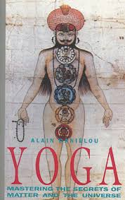 yoga mastering the secrets of matter and the universe alain