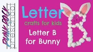letter b for bunny best letter crafts for kids fun letter