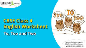 use of to too and two practice worksheet for cbse class 4 english