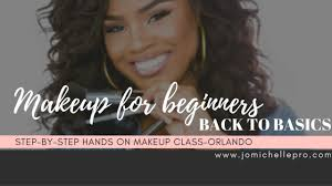 makeup classes orlando fl back to basics beginners makeup class