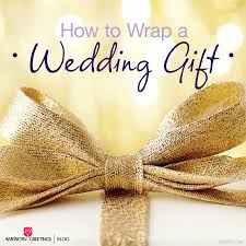 wedding gift wrap how to wrap a wedding gift in style american greetings
