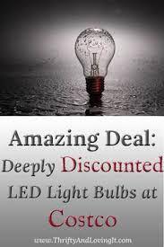 Discount Light Bulbs Amazing Deal Deeply Discounted Led Light Bulbs At Costco