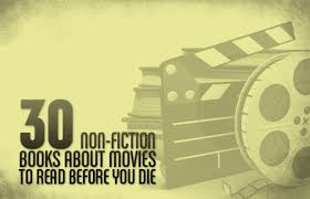 30 non fiction books about movies to read before you die complex