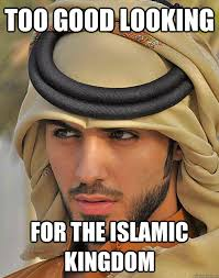 Popular Memes 2013 - too good looking for the islamic kingdom ridiculously photogenic