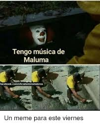 Meme Para Facebook - tengo musica de maluma facebookcomoficialsolometaleros un meme para
