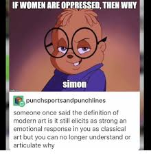 Meme Definitions - if women are oppressed then why simon imullpcom