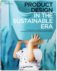 Sustainable Home Design Products by Product Design In The Sustainable Era Dalcacio Reis Julius