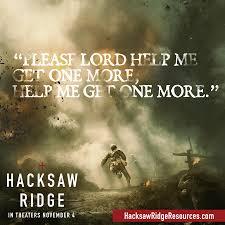 Lord Help Me Meme - hacksaw ridge honor our heroes resources site