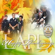 happy thanksgiving to you and your loved ones lapd hq on twitter