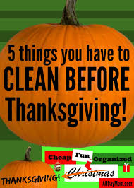 clean your house by thanksgiving 5 things you need to clean