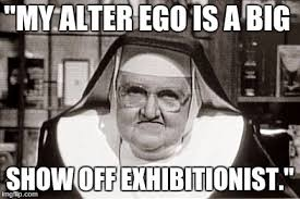 Big Ego Meme - frowning nun meme imgflip