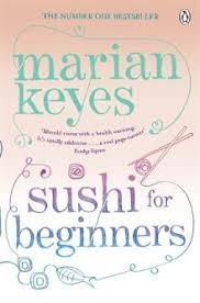 sushi for beginners book sushi for beginners by marian keyes bibliofemme bookclub