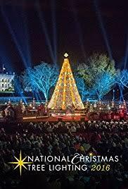 national christmas tree lighting 2016 the national christmas tree lighting tv movie 2016 imdb