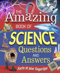 the amazing book of science questions u0026 answers sean connolly