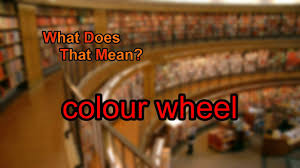 What Does Colour Mean What Does Colour Wheel Mean Youtube