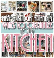 kitchen organization ideas budget 274 best home organization ideas images on
