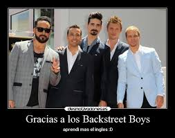 Backstreet Boys Meme - gracias a los backstreet boys desmotivaciones