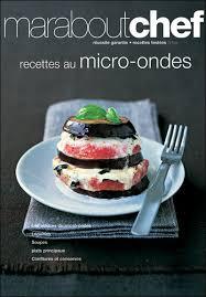 cuisiner au micro ondes recettes au micro ondes broché collectif achat livre achat