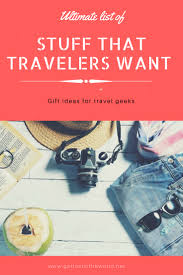 Ultimate list of gifts for people who love to travel let 39 s get