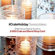 crateholiday sweepstakes crate and barrel blog