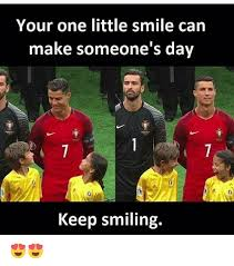 Keep Smiling Meme - your one little smile can make someone s day keep smiling