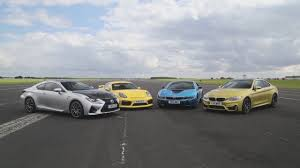 lexus rc f vs bmw porsche cayman gt4 vs bmw m4 vs bmw i8 vs lexus rc f drag race