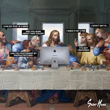 Last Supper Meme - when your tasteless graphic design colleagues give you feedback