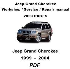 jeep grand repair manual pdf jeep grand 1999 2004 complete official factory service