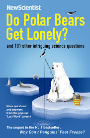do polar bears get lonely and 101 other intriguing science