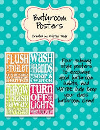 keep the bathroom clean toilet encourage students to keep your bathroom clean with these