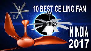 Ceiling Fan Brands Top 10 Best Ceiling Fan Brands In India 2017 Youtube