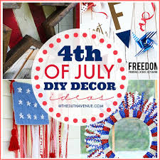 4th Of July Decoration Ideas Fourth Of July Diy Decor The 36th Avenue