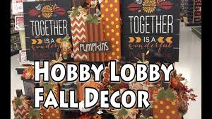 hobby lobby fall decor 2017