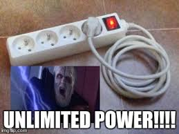 Unlimited Power Meme - image tagged in unlimited power darth sidious unlimited power imgflip