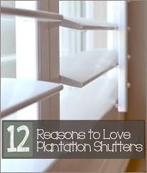 12 reasons to love plantation shutters window window