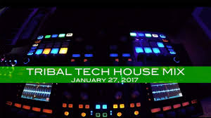 tribal tech house mix underground house dance january 27 2017 60