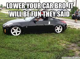 Low Car Meme - low car meme 28 images lowered car memes www imgkid com the