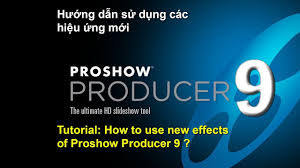 proshow producer 9 tutorial how to use new effects youtube